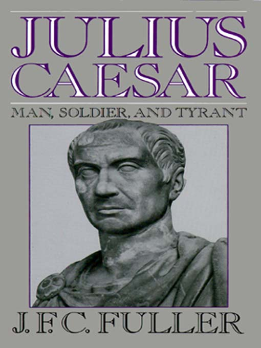 Title details for Julius Caesar by J. F. C. Fuller - Available